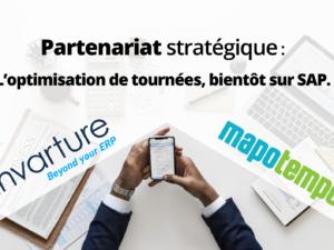 Mapotempo et Invarture signent un partenariat stratégique pour développer un logiciel d'optimisation des tournées sur SAP