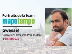 Team Mapotempo : portrait de Gwénaël, Operations Research PhD student chez Mapotempo